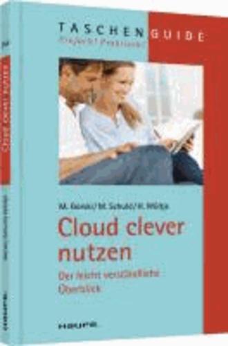 Cloud clever nutzen - Der leicht verständliche Überblick.