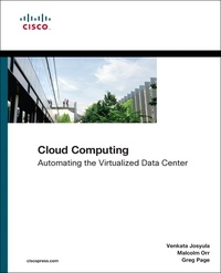 Cloud Computing - Automating the Virtualized Data Center.