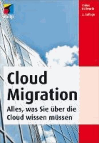 Cloud Migration - Der Weg in die Cloud. Alles, was Sie über die Cloud wissen müsen.