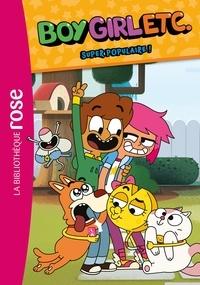 Cloudco Entertainment - Boy, Girl, etc. 01 - Super populaire !.