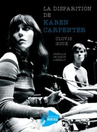 Clovis Goux - La disparition de Karen Carpenter.