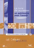 C.L.P.C.F. - Les cahiers du C.L.P.C.F. N° 12 : Le livre de jeunesse, un patrimoine pour l'avenir ?.
