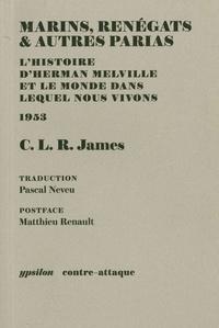 Corridashivernales.be Marins, renégats & autres parias - L'histoire d'Herman Melville et le monde dans lequel nous vivons Image