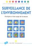 Club CRIN Environnement - Surveillance de l'environnement - Stratégies et bon usage de la mesure.