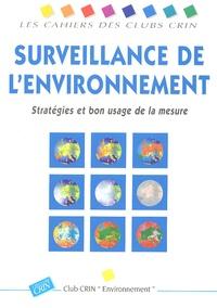 Surveillance de lenvironnement - Stratégies et bon usage de la mesure.pdf