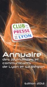 Club de la presse de Lyon - Annuaire des journalistes et communicants de Lyon et sa région.