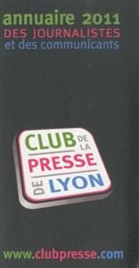 Club de la presse de Lyon - Annuaire des journalistes et des communicants de Lyon.