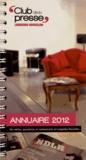Club de la presse Languedoc - Annuaire 2012 des médias, journalistes et communicants en Languedoc-Roussillon.