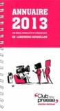 Club de la presse Languedoc - Annuaire 2013 des médias, journalistes et communicants en Languedoc-Roussillon.