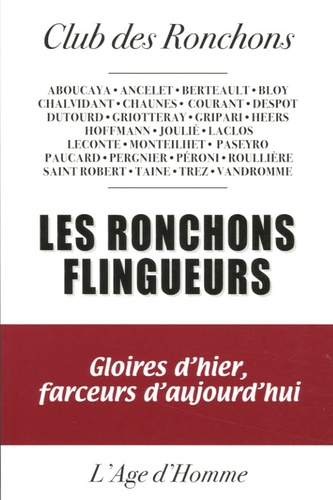 Club des Ronchons - Les ronchons flingueurs - Gloires d'hier, farceurs d'aujourd'hui.