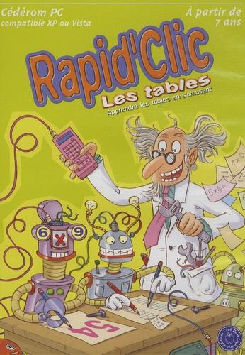 Club Pom Logiciels - Rapid'Clic, les tables, à partir de 7 ans - CD-Rom.