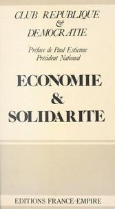 Club République et Démocratie et Marcel Ruby - Économie et solidarité.