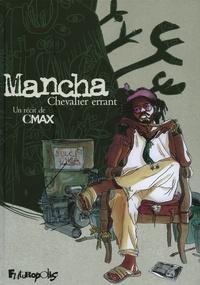 Cmax - Mancha - Chevalier errant.