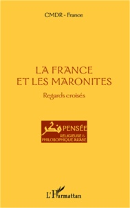 Deedr.fr La France et les Maronites - Regards croisés Image