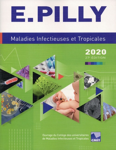 E. Pilly. Maladies infectieuses et tropicales  Edition 2020