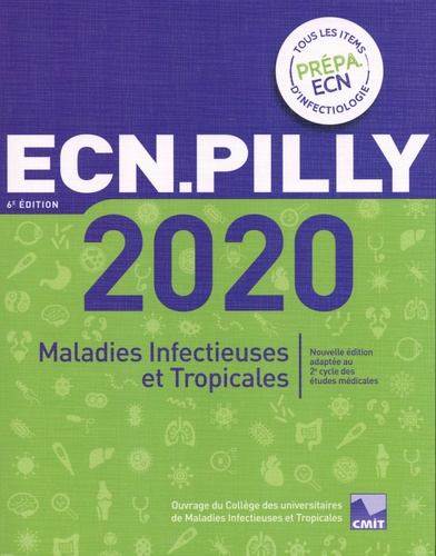 ECN Pilly. Maladies infectieuses et tropicales  Edition 2020