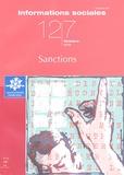 Jean-Paul Brodeur et Denis Salas - Informations sociales N° 127, Octobre 2005 : Sanctions.