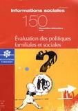 Delphine Chauffaut - Informations sociales N° 150, Novembre-déc : Evaluation des politiques familiales et sociales.