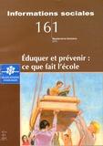 Alain Vulbeau - Informations sociales N° 161, Septembre-oc : Eduquer et prévenir : ce que fait l'école.