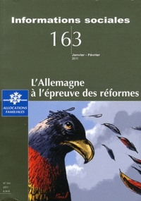 Jeanne Fagnani et Marie-Thérèse Letablier - Informations sociales N° 163, janvier-févr : L'Allemagne à l'épreuve des réformes.