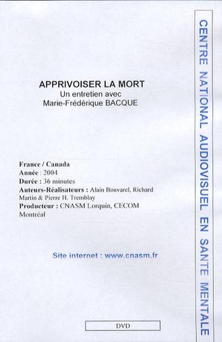 Marie-Frédérique Bacqué - Apprivoiser la mort - DVD.