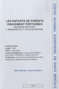 Gérard Bléandonu - Les enfants de parents gravement pertubés.