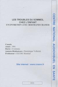 Bertrand Cramer - Les troubles du sommeil chez l'enfant - DVD.