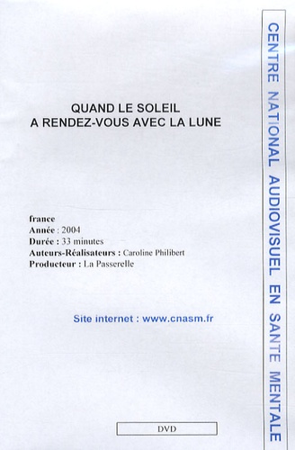Caroline Philibert - Quand le soleil a rendez-vous avec la lune - DVD.