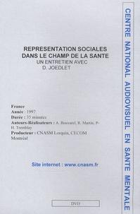 Denise Jodelet et Alain Bouvarel - Représentations sociales dans le champ de la santé. 1 DVD