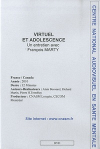 François Marty - Virtuel et adolescence - DVD.