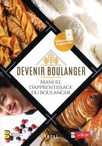 CNBPF et  INBP - Devenir boulanger - Manuel d'apprentissage du boulanger.