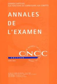 CNCC - Annales de l'examen d'aptitude aux fonctions de commissaire aux comptes.