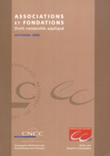 CNCC - Associations et fondations - Droit comptable appliqué. 1 Cédérom