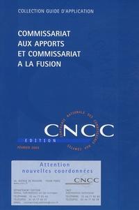 CNCC - Commissariat aux apports et à la fusion.