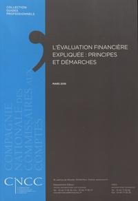 CNCC - L'évaluation financière expliquée : principes et démarches.
