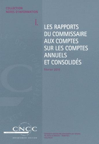 CNCC - Les rapports du commissaire aux comptes sur les comptes annuels et consolidés.