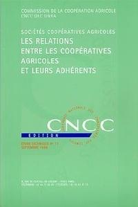 CNCC - Les relations entre les coopératives agricoles et leurs adhérents.