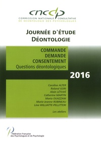 CNCCP - Commande, demande, consentement - Questions déontologiques.