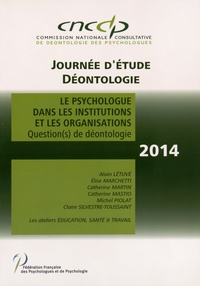 CNCCP - Le psychologue dans les institutions et les organisations - Question(s) de déontologie.