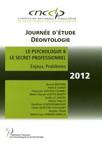 CNCCP - Le psychologue & le secret professionnel - Enjeux, problèmes.