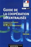 CNCD et  DGCID - Guide de la coopération décentralisée - Echanges et partenariats internationaux des collectivités territoriales.