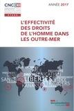 CNCDH et Christine Lazerges - L'effectivité des droits de l'homme dans les Outre-Mer.