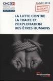 CNCDH - La lutte contre la traite et l'exploitation des êtres humains - Année 2015.