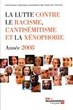 CNCDH - La lutte contre le racisme, l'antisémitisme et la xénophobie - Année 2008.