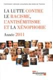 CNCDH - La lutte contre le racisme, l'antisémitisme et la xénophobie - Année 2011.