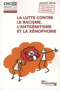 La lutte contre le racisme, lantisémitisme et la xénophobie.pdf