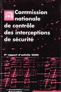 CNCIS - Commission nationale de contrôle des interceptions de sécurité. - 9ème rapport d'activité 2000.