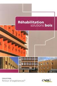 CNDB - Réhabilitation : solutions bois.