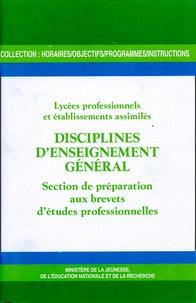 CNDP - Disciplines d'enseignement général - Section de préparation aux brevets d'études professionnelles.