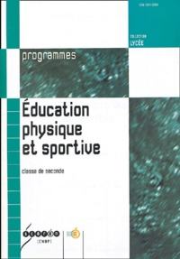 CNDP - Education physique et sportive Classe de seconde.